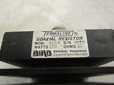 Bird Model 8164 Termaline Coaxial Resistor 100 Watt 50 Ohms
