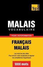 Vocabulaire Français-Malais Pour l'Autoformation. 9000 Mots (2013, Paperback)