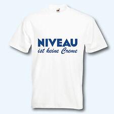 Neu S-XXL Sauf CVLR® NIVEAU ist KEINE Creme T-Shirt Fun T-Shirt Malle T Shirt