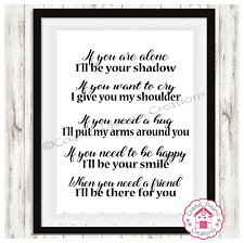 When you need a friend I'll be there for you -motivational quote print gift best