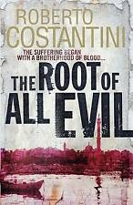 Costantini, Roberto, The Root of All Evil (Commissario Balistreri Trilogy), Very