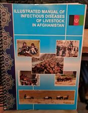 Illustrated Manual of Infectious Diseases of Livestock in Afghanistan_USDA_USAID