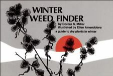 Winter Weed Finder: A Guide to Dry Plants in Winter (Nature Study Guides) by Mi