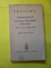 POSTUMA CANZONIERE DI LORENZO STECCHETTI MERCUTIO - ED.ZANICHELLI - 1958