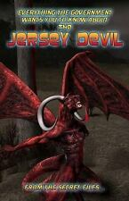 Everything the Government Wants You to Know about the Jersey Devil : From the...