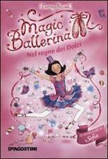 Nel regno dei Dolci Le avventure di Sofia Magic Ballerina Libro Nuovo Vol. 18
