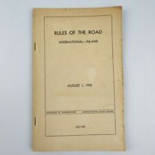 Rules Of The Road International Inland DOT August 1, 1972 US Coast Guard CG-169