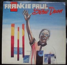 FRANKIE PAUL SLOW DOWN LP