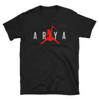 Air Arya Stark - Jordan Jumpman Unisex T-Shirt For Game Of Thrones Fans