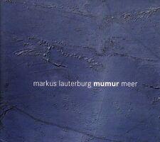 Meer / Markus LAUTERBURG MUMUR / (1 CD) / NEUF
