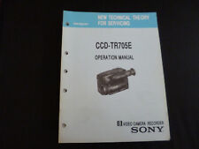 Sony NEW Technical Theory for Servicing Sony ccd-tr705e