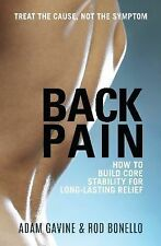 Back Pain: How to Build Core Stability for Long-Lasting Relief, Bonello, Rod, Ga