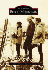Beech Mountain [Images of America] [NC] [Arcadia Publishing]