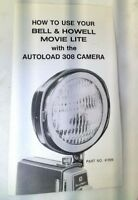 Bell & Howell How to use your MOVIE LITE light w/ AUTOLOAD 308 camera Super 8mm