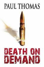 Death on Demand By Paul Thomas BRAND NEW FREE POSTAGE