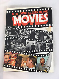 A Pictorial History of the Movies Illustrated Hardcover Book