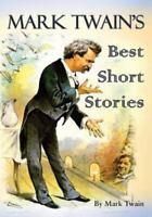 Mark Twain's Best Short Stories