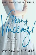 Wicked Pleasures, Penny Vincenzi