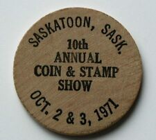 1971 Saskatoon Coin & Stamp Club - wooden nickel - 10th annual numismatic show