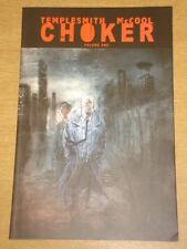 CHOKER VOL 1 IMAGE COMICS BEN TEMPLESMITH GRAPHIC NOVEL  9781607063766