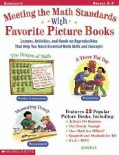 Meeting The Math Standards With Favorite Picture Books: Lessons, Activites, and