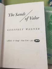 The Sands Of Valor  geoffrey Wagner 1967