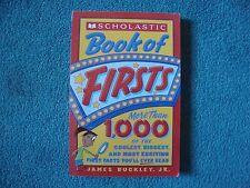 Scholastic Book of Firsts: Scholastic Book of Firsts by James, Jr. Buckley