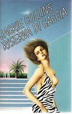 RISERVA DI CACCIA - JACKIE COLLINS    ED. CDE