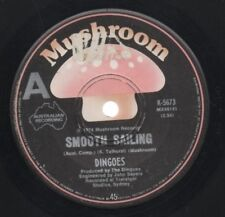 "THE DINGOES   Rare 1974 Aust Only 7"" OOP Prog 1st Press Single ""Smooth Sailing"""