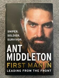 First Man In Leading from the Front by Ant Middleton Hardback - BRAND NEW!