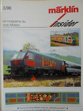 Marklin Insider - Le Magazin du Club MARKLIN n°3 1996 -  FRA [TR.30]