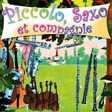 CD Piccolo, Saxo et compagnie