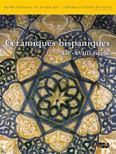 Céramiques Hispaniques du XIIe au XVIIIe siècle