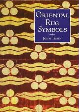 Oriental Rug Symbols: Their Origins and Meanings from the Middle East-ExLibrary