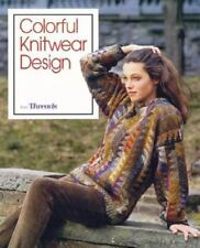 Colorful Knitwear Design (Threads On), Threads Magazine, 1561580821, Book, Accep