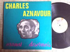 Charles Aznavour – Oramai desormais –  LP canzone francese MONO + STEREO