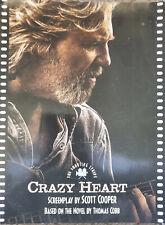 Crazy Heart The Shooting Script Screenplay by Scott Cooper Jeff Bridges 2009