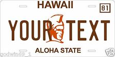 Hawaii 1981 License Plate Personalized Auto Car Custom VEHICLE OR MOPED