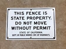 STATE OF CALIFORNIA METAL SIGN