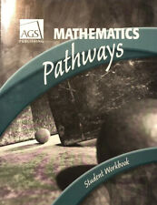 AGS: Mathematics Pathways: Student Workbook