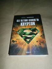 Kevin J. Anderson, Gli ultimi giorni di Krypton, Zero91