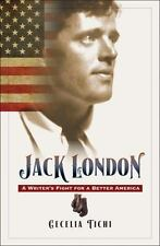 Jack London: A Writer's Fight for a Better America (Hardback or Cased Book)