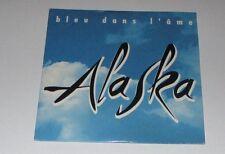 Alaska - bleu dans l'ame - cd promo 2 titres