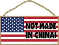 NOT Made in China Patriotic Wood Sign Plaque Made in USA