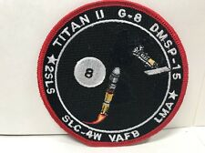 TITAN II - G-8  DMSP-15 2SLS VAFB USAF ORIGINAL SATELLITE LAUNCH SPACE PATCH