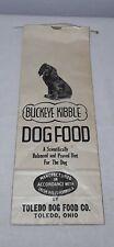 VINTAGE BUCKEYE KIBBLE DOG FOOD BAG TOLEDO DOG FOOD COMPANY OHIO UNUSED NOS
