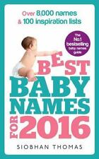 Best Baby Names for 2016: Over 8,000 Names & 100 Inspiration Lists Thomas, Siobh