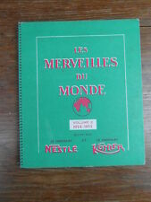 ALBUM IMAGES NESTLE KOHLER LES MERVEILLES DU MONDE Volume 2 1954-1955 TBE (2)