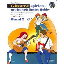 Tönnes: Gitarre spielen mein schönstes Hobby 2 + CD! 978-3-7957-5845-5