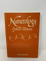 Numerology and Your Future Dusty Bunker Occult Metaphysics Astrology Tarot Keys